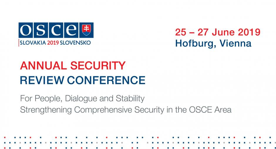 2019 Annual Security Review Conference | OSCE
