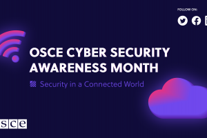 OSCE Cyber Security Awareness Month (OSCE)