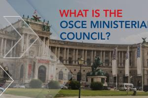 thumbnail: What is the OSCE Ministerial Council? (OSCE)