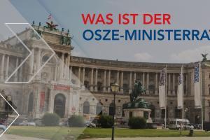 thumbnail: Was ist der OSZE-Ministerrat? (OSCE)