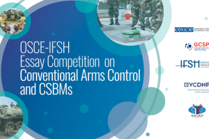 OSCE-IFSH Essay Competition: Conventional Arms Control and Confidence- and Security-Building Measures in Europe  (OSCE)