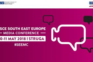 OSCE South East Europe Media Conference 2018 (OSCE)