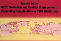 "The subtitle of this special issue of the journal Security and Human Rights is ""Unraveling Complexities in OSCE Mediation"". And indeed, ""complexity"" is the word that best sums up the practice, challenges and potential of the OSCE's role as a mediator..."