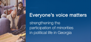 Strengthening the participation of minorities in political life in Georgia. A short video about the OSCE High Commissioner on National Minorities project to support participation in Georgia.