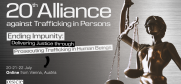 The 20th Alliance against Trafficking in Persons Conference will take place Online and in Vienna on 20-22 July 2020. (OSCE)
