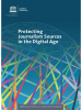 PUBLICATION: Protecting Journalism Sources in the Digital Age