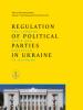 Regulation of Political Parties in Ukraine