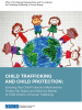 "Cover for the publication ""Child Trafficking and Child Protection: Ensuring that Child Protection Mechanisms Protect the Rights and Meet the Needs of Child Victims of Human Trafficking"" (OSCE)"