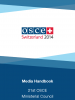 Media Handbook, 21st OSCE Ministerial CouncilBasel, 4 – 5 December 2014. (OSCE)