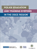 "Cover of the ""Police Education and Training Systems in the OSCE Region"" research report (2018). (OSCE)"