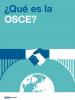 ¿Qué es la OSCE? (OSCE)