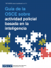 cover: OSCE Guidebook Intelligence-Led Policing Spanish (OSCE)