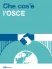 Cos'è l'OSCE? (OSCE)