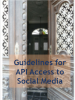 Cover page for the Guidelines for API Access to Social Media. (OSCE)