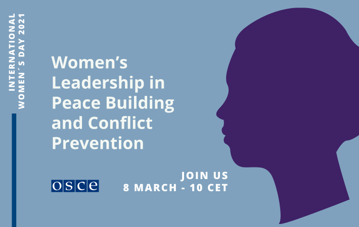 """The OSCE is hosting a live streamed panel discussion on Monday 8 March at 10am (Vienna time). The event will take place on Facebook Live, and will center around the theme of """"Women's Leadership in Peace Building and Conflict Prevention""""."""