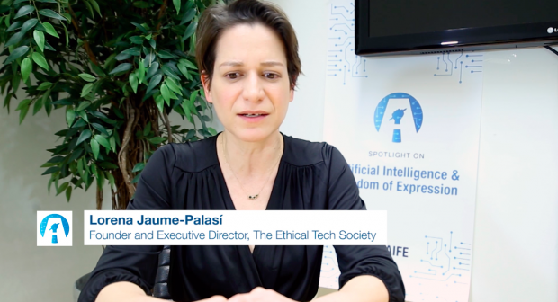 """Lorena Jaume-Palasí (founder of The Ethical Tech Society, and co-founder of AlgorithmWatch and the Internet Governance Forum Academy) is a renowned expert on internet governance. She focuses on the social relevance and human rights impact of automation and digitization. Ms. Jaume-Palasí chairs the expert group focusing on """"hate speech"""" of the RFoM project on the impact of artificial intelligence (AI) on freedom of expression. (OSCE)"""