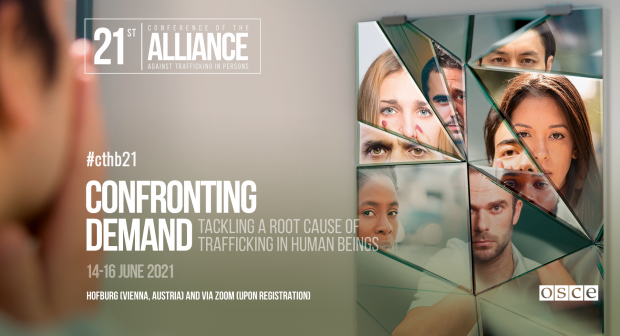 The 21th Alliance against Trafficking in Persons Conference will take place in Vienna and via Zoom (upon registration) on 14-16 June 2021.  (OSCE)