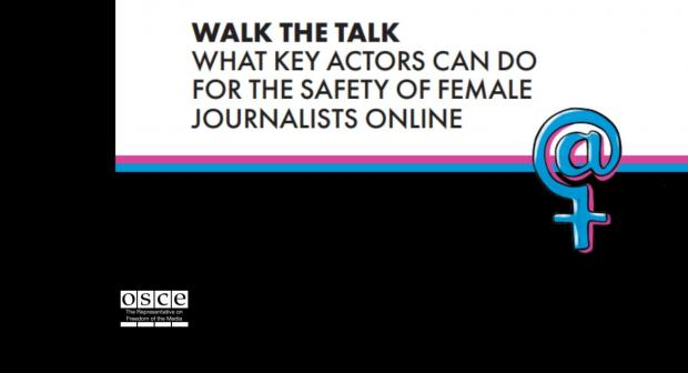 "#SOFJO Resource Guide, ""Walk the talk: What key actors can do for the safety of female journalists online"". (OSCE)"