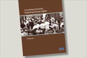 Cover of Countering Terrorism, Protecting Human Rights: A Manual (OSCE)